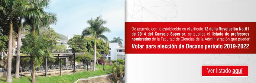 http://fayol.univalle.edu.co/bannerhtml5/2018-11-16-Difusion-elecciones-decanatura-2019-slyder-01.jpg